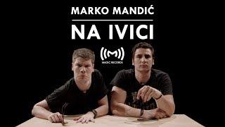 Marko Mandić - Na ivici (OFFICIAL VIDEO)