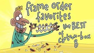 Frame Order Favorites | The BEST of CARTOON BOX 8