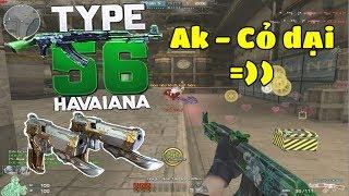 Bình Luận CF : Type 56-Hawaiian vs Luc VIP Sự Kết Hợp Hoàn Hảo ◢Rùa Ngáo◣
