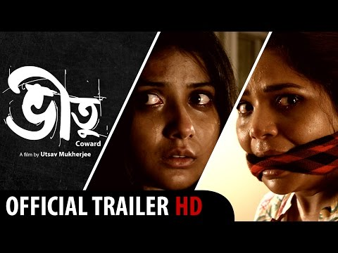 Bheetu | New Bengali Movie 2015 | Official Theatrical Trailer |  Psycho Drama | Hd video