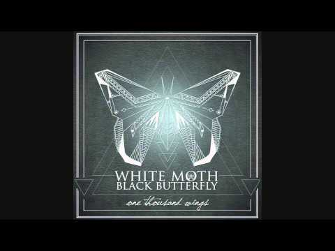 White Moth Black Butterfly - Tired Eyes