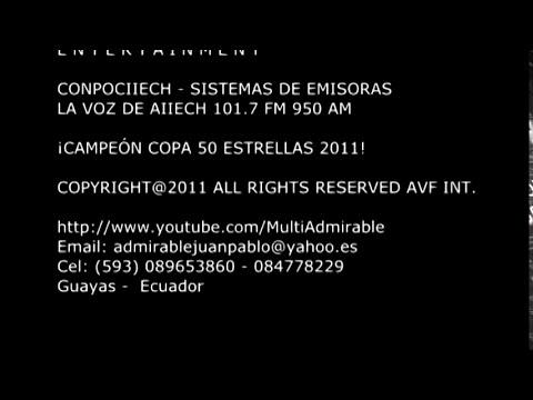 CONPOCIIECH SISTEMAS DE EMISORAS LA VOZ DE AIIECH - FINAL DE COPA 50 ESTRELLAS 2012