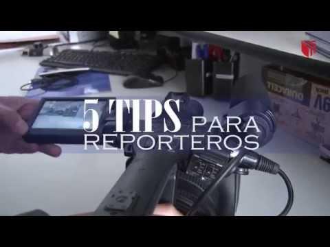5 TIPS para reporteros