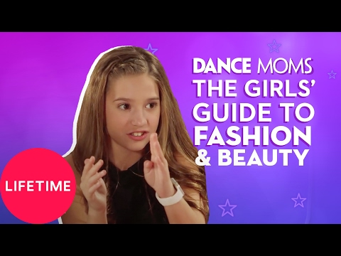 Dance Moms: The Girls' Guide to Life: Fashion (E6, P2) | Lifetime