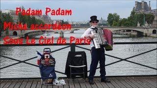 Padam Padam Sous Le Ciel De Paris Micha Accordéon Pont Des Arts 20 Juillet 2018