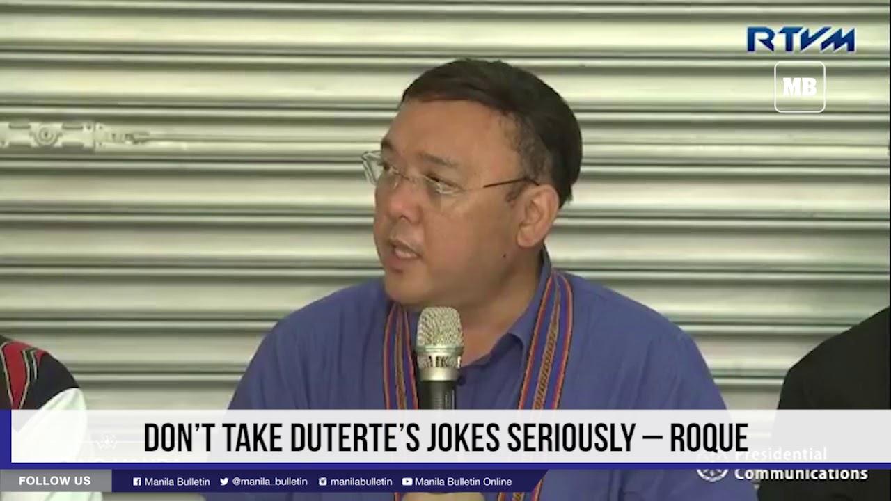 Don't take Duterte's jokes seriously – Roque