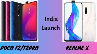 Poco F2 Poco F2 Pro India launch |  Realme X Launch Date in India