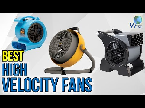 9 Best High Velocity Fans 2017