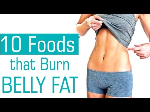 Top 10 Foods That Help Lose Belly Fat - Tips To Burn Belly Fat