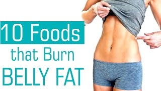 Top 10 Foods That Help You Lose Belly Fat