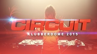 Circuit Festival 2015 | Klubberdome feat. Offer Nissim
