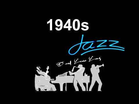 40s and 40s Jazz: 40s Jazz Music Best of 40s #Jazz and #JazzMusic in 40s jazz playlist jazz swing
