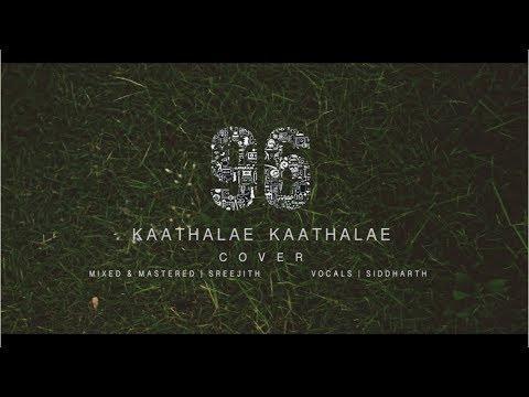 Download Lagu  Kaathalae Kaathalae | 96 | Govind Vasantha, Chinmayi | Vocal Cover by Siddharth & Sreejith Mp3 Free
