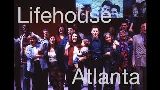 Lifehouse Rap - Atlanta
