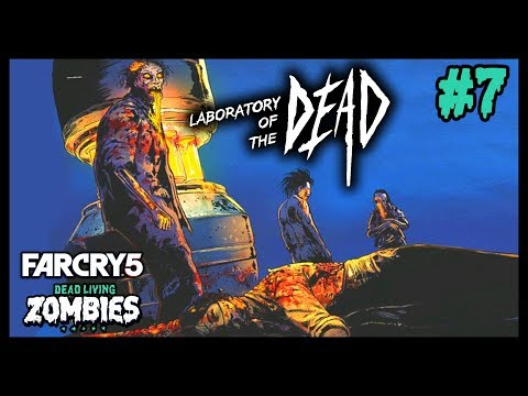 LABORATORY OF THE DEAD (Far Cry 5 : Dead Living Zombies DLC #7) [FR]