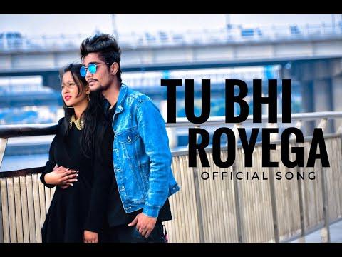 Tu Bhi Royega - Bhavin - Sameeksha - Vishal Jyotica Tangri Vivek Kar Kumaar Zee Music Originals
