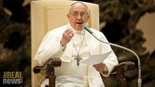 Pope Denounces A New Tyranny of Markets, But Will Trade Ministers at Bali?