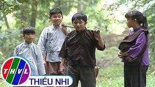 THVL | Thế giới cổ tích: Bốn người tài