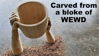 I Carve Hands holding a Bucket from a bloke of Wewd (Part 1)