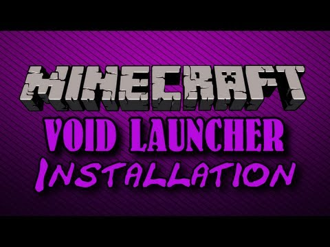 Minecraft: Void Launcher - Mod Pack - Installation Tutorial
