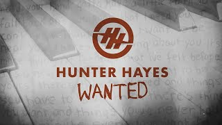 Hunter Hayes - Wanted (Lyric Video)