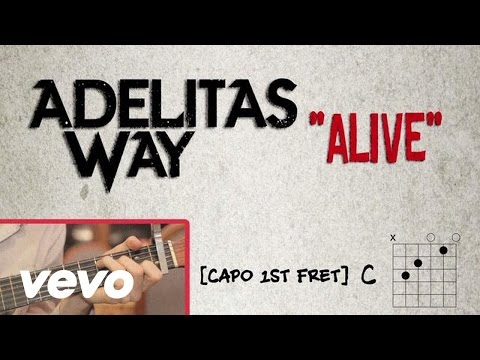 Adelitas Way - Alive (Lyrics / Chord Video)