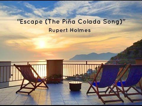 Escape   The Piña Colada Song (Lyrics) - Rupert Holmes