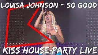 Louisa Johnson – So Good (LIVE) | KISS House Party Live