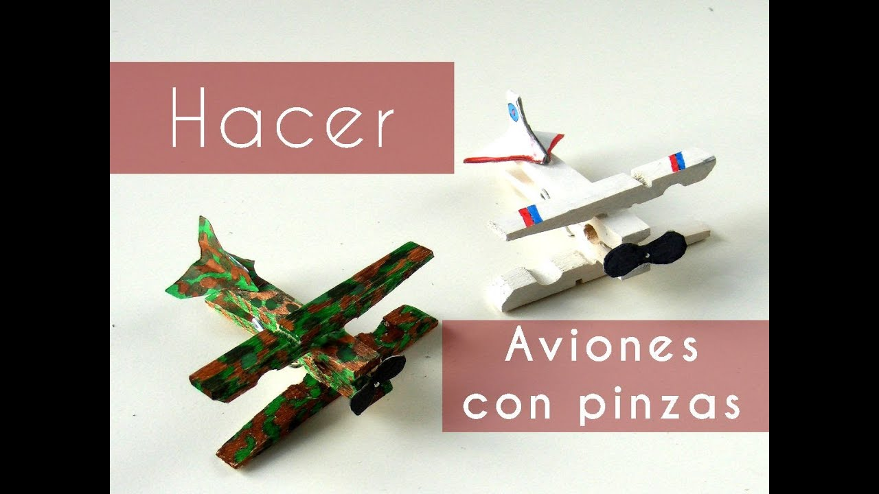 Manualidades hacer aviones con pinzas youtube - Manualidades con madera ...