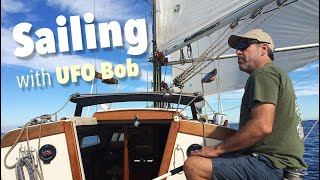 Sailing with UFO Bob