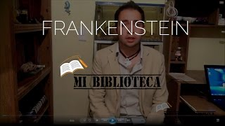 "Reseña ""Frankenstein"" (Mary W. Shelley)"