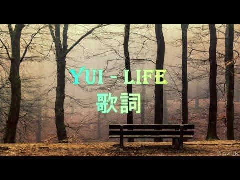 Yui - Life (Indo Lirik, Kanji, Romaji)