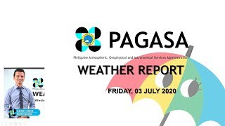 Public Weather Forecast Issued at 4:00 AM July 03, 2020