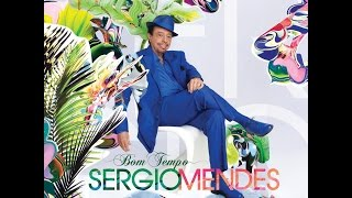 Sergio Mendes You And I