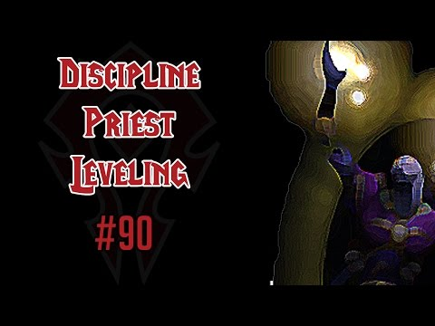 Let's Play World of Warcraft - Part 90 - Discipline Priest Leveling