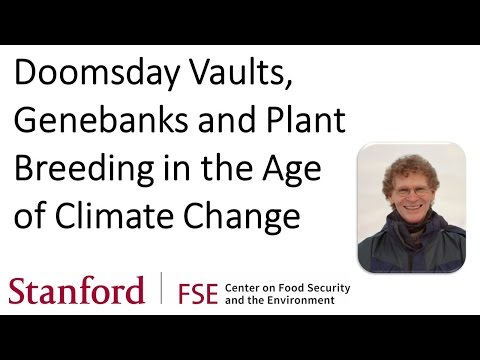 Doomsday Vaults, Genebanks and Plant Breeding in the Age of Climate Change