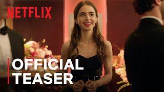 Emily in Paris | Official Teaser & Date Announce | Netflix