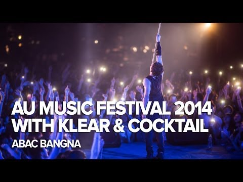 AU Music Festival 2014 w/ Klear & Cocktail