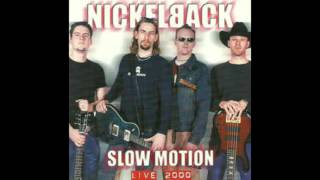 Watch Nickelback Slow Motion video