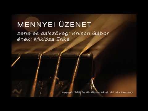 Mennyei üzenet - Miklósa Erika (magyar nyelven)