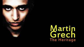 Martin Grech - The Heritage