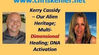 Kerry Cassidy – Our Alien Heritage; Multi-Dimensional Healing; DNA Activation