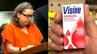 Woman Sentenced After Poisoning Husband With Eye Drops