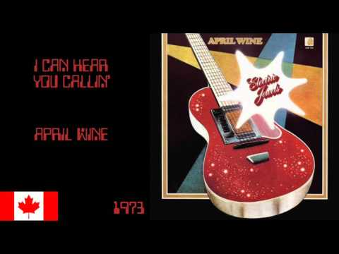 April Wine - I Can Hear You Callin