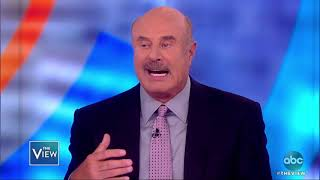 Dr. Phil On Political Discourse, Kanye West and Pres. Trump | The View