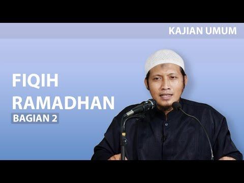 Kajian Umum : Fiqih Ramadhan , Bagian 2 - Ustadz Zaid Susanto, Lc.