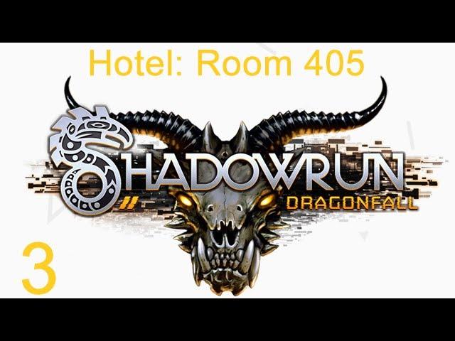 Shadowrun Dragonfall - 3 - Room 405