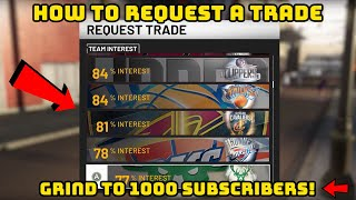 HOW TO REQUEST A TRADE IN NBA 2K19 MY CAREER! - Grind To 1,000 Subscribers!