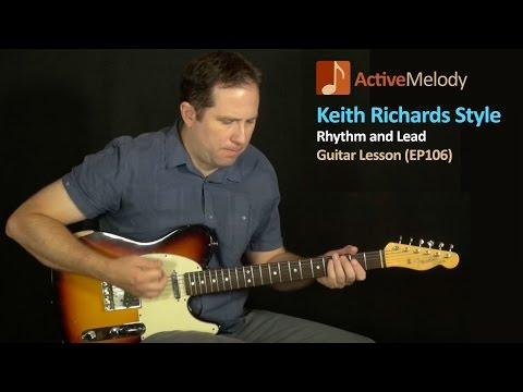 Keith Richards Style Rhythm and Lead Guitar Lesson (Rolling Stones) - EP106