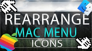 How to rearrange your mac menu icons!